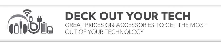 Deck Out Your Tech