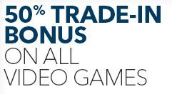 50% Bonus Trade-In Credit on Video Games